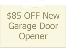 85$ off new garage door opener repalacment